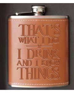 'I Drink And I Know Things' Hip Flask